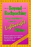 Beyond Backpacking: Ray...image