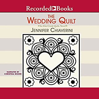 The Wedding Quilt                   By:                                                                                                                                 Jennifer Chiaverini                               Narrated by:                                                                                                                                 Christina Moore                      Length: 10 hrs and 7 mins     181 ratings     Overall 4.4