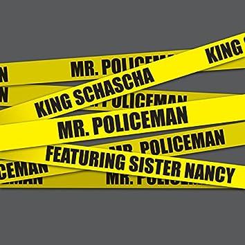 Mr. Policeman (feat. Sister Nancy)