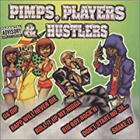 Pimps Players & Hustlers