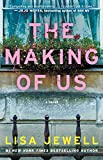The Making of Us: A Novel