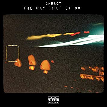 The Way That It Go