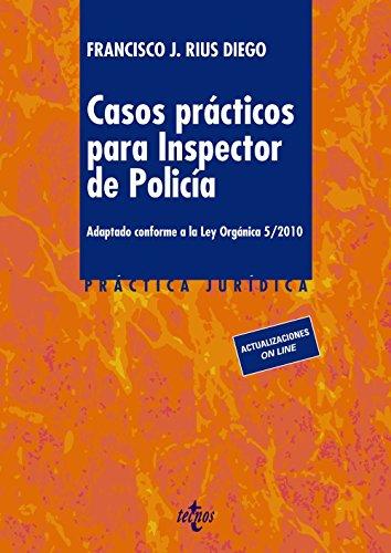 Casos prácticos para inspector de policía: Adaptado confor