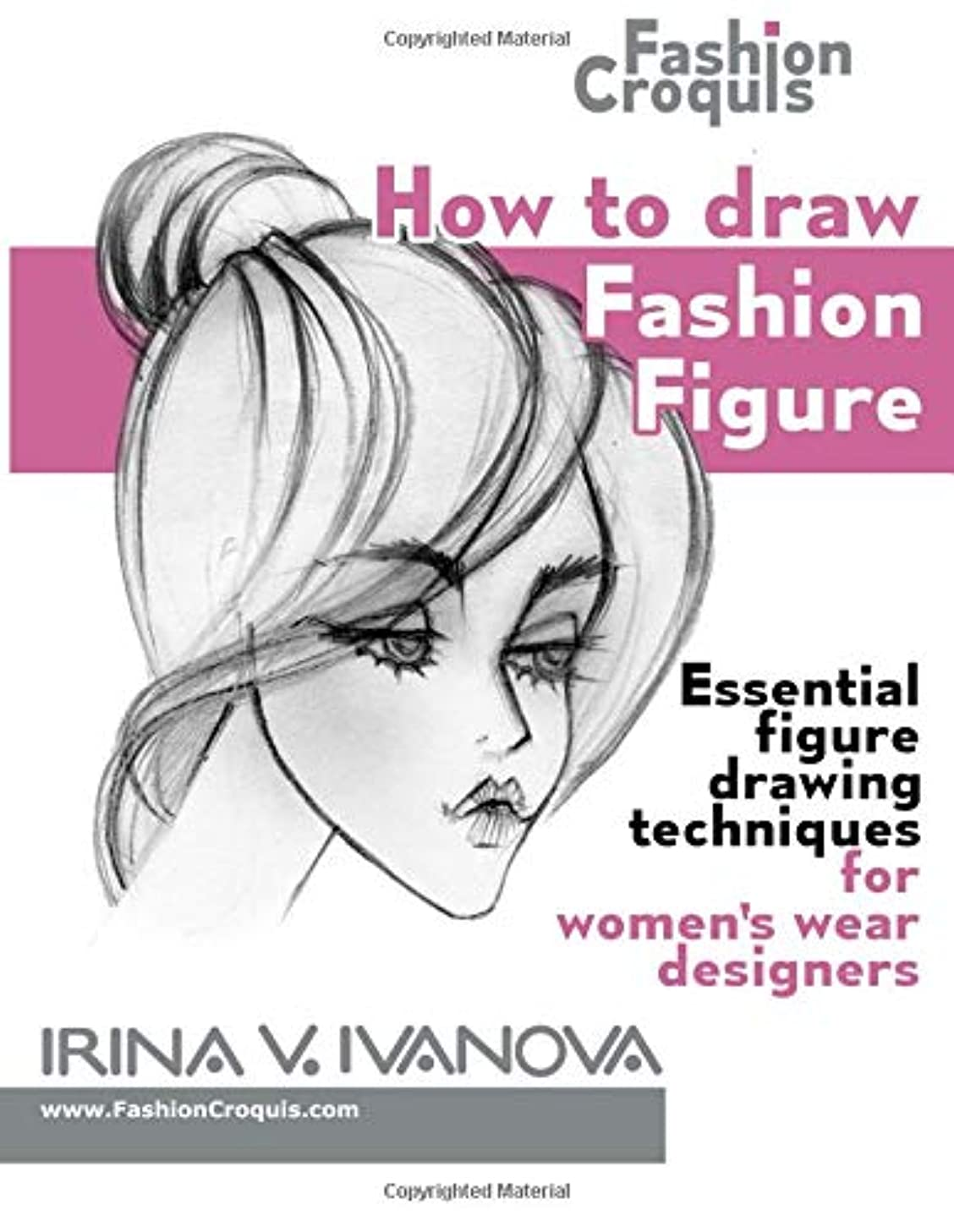 貝殻毒マルコポーロHow to draw fashion figure: Essential figure drawing techniques for women's wear designers (Fashion Croquis)