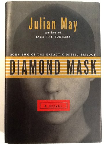 Diamond Mask (Galactic Milieu Trilogy, Book 2)