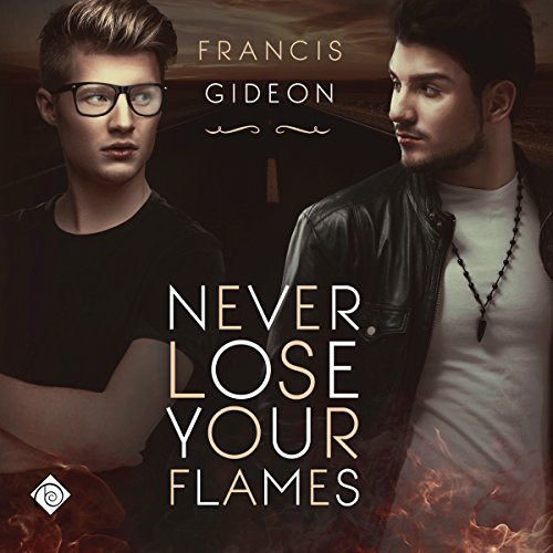 Never Lose Your Flames audiobook cover art
