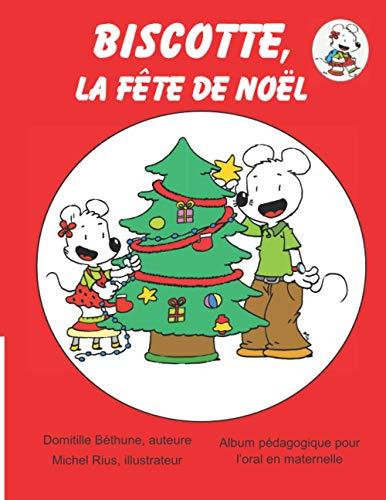 Biscotte, la fête de Noël