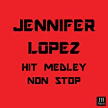 Jennifer Lopez Medley:Love Don't Cost a Thing / Ain't It Funny / Jenny from the Block / Si Ya Se Acabo / Que Hiciste / If You Had My Love / Waiting for Tonight / Let's Get Loud / On the Floor