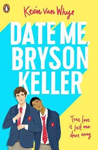 Date Me, Bryson Keller (English Edition)