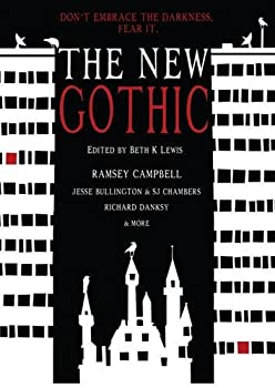 The New Gothic edited by Beth K. Lewis Horrible Monday Horror Book Review