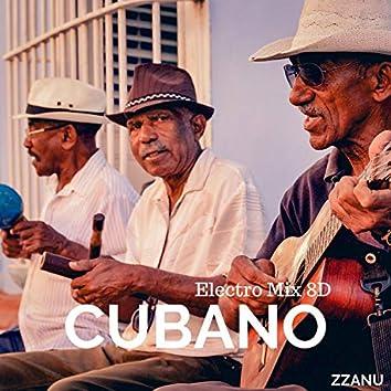 Cubano (Electro Mix 8D)