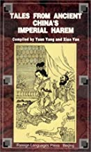 Tales from Ancient Chinas Imperial Harem