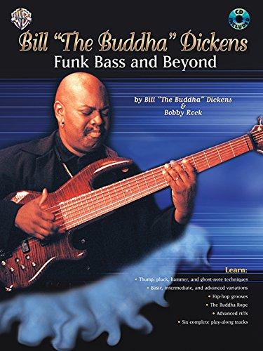 Bill 'The Buddha' Dickens -- Funk Bass and Beyond: Book & CD (GUITARE)