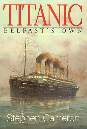 Belfast's Own Titanic Pb