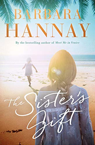 The Sister's Gift by Barbara Hannay