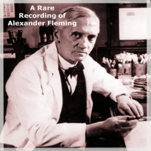 A Rare Recording of Alexander Fleming audiobook cover art