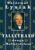Talleyrand Droga Mefistofelesa (Polish Edition)