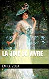 La Joie de vivre (Les Rougon-Macquart) - Format Kindle - 0,99 €