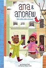 Un Día de Nieve (a Snowy Day) (Ana & Andrew)