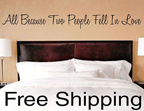 All Because Two People Fell In Love vinyl wall decal sticker romantic quote love art 38 x 4