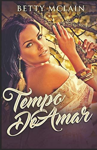 Tempo De Amar: Em Português