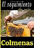 El seguimiento de mis colmenas: Un gran cuaderno para cuidar de sus colmenas. Diario para apicultores principiantes o experimentados.Un pequeño y útil regalo