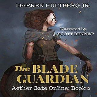 The Blade Guardian: A LitRPG Saga cover art