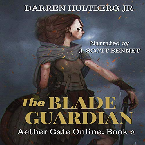 The Blade Guardian: A LitRPG Saga cover art