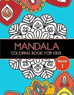 Mandala Coloring Book for Kids: Big Mandalas to Color for Relaxation, Book 1 (Mandala Coloring Collection)