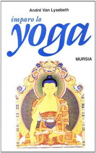 Imparo lo Yoga (Salute e Yoga)