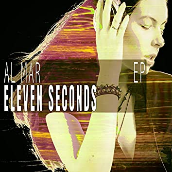 Eleven Seconds - EP