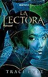 La Lectora (Trilogía 'Mar de tinta y oro')