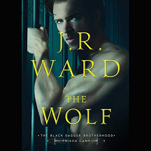 The Wolf Audiobook By J. R. Ward cover art
