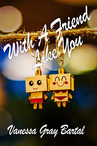 With A Friend Like You (English Edition)