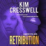 Retribution: A Whitney Steel Novel, Book 2