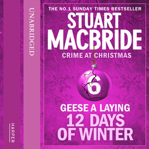 Twelve Days of Winter: Crime at Christmas - Geese-a-Laying  By  cover art