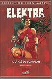 Elektra 1 - La clé du scorpion