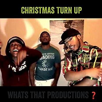 Christmas Turn Up