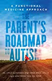 The Parent's Roadmap to Autism: A Functional Medicine Approach (English Edition)