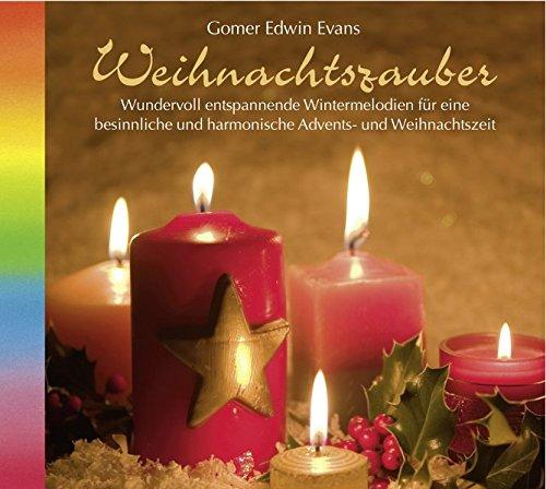 Weihnachtszauber (1072). Wundervoll entspannende Wintermelodien für eine besinnliche und harmonische Advents- und Weihnachtszeit. CD Advent, CD Weihnachten, CD Adventszeit