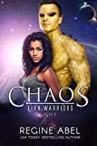 color blaster - Chaos (Xian Warriors Book 5)