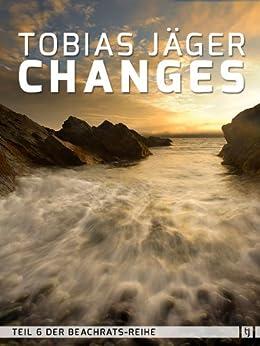 Changes (Beachrats 6) (German Edition) by [Tobias Jäger]