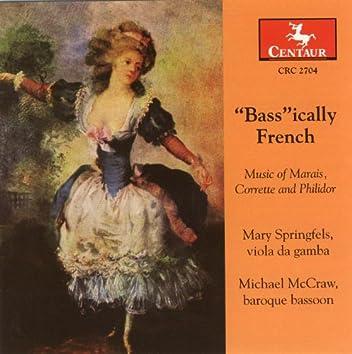 """Philidor, A.D.: Suite for 2 Basses in E Flat Major / Corrette, M.: Concerto in D Major, """"Le Phenix"""" / Marais, M.: Pieces En Trio"""