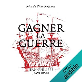Gagner la guerre                   By:                                                                                                                                 Jean-Philippe Jaworski                               Narrated by:                                                                                                                                 Jean-Christophe Lebert                      Length: 35 hrs and 54 mins     2 ratings     Overall 4.0