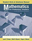 Mathematics for Elementary Teachers, Student Hints and Solutions Manual: A Contemporary Approach