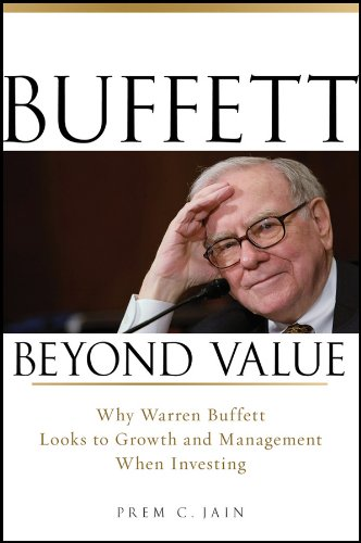 Buffett Beyond Value: Why Warren Buffett Looks to Growth and Management When Investing (English Edition)