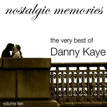 Nostalgic Memories-The Very Best of Danny Kaye-Vol. 10