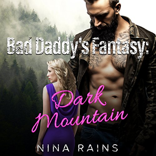 Bad Daddy's Fantasy: Dark Mountain audiobook cover art