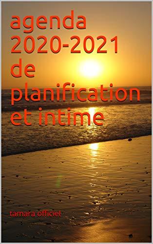 agenda 2020-2021 de planification et intime (French Edition)