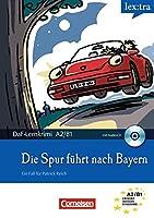 Lextra: Die Spur fuhrt nach Bayern - Book + CD
